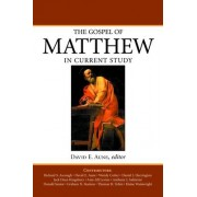 The Gospel of Matthew in Current Study by David Edward Aune