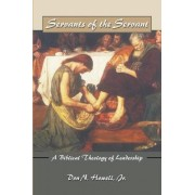 Servants of the Servant by Don Howell