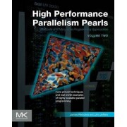 High Performance Parallelism Pearls: Volume 2 by Jim Jeffers