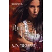Bound by Legend: A Bound Novel