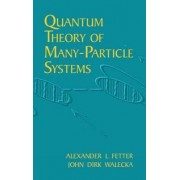 Quantum Theory of Many-Particle Sys by Alexander L. Fetter