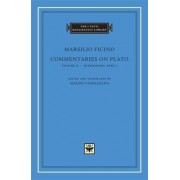 Commentaries on Plato, Parmenides: v. 2, Pt. 1 by Marsilio Ficino