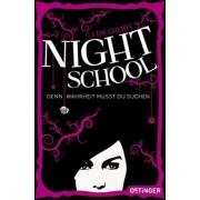 Night School Band 3: Denn Wahrheit musst du suchen
