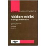 Publicitatea imobiliara in conceptia noului Cod civil - Andrea-Annamaria Chis