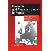 Economic and Monetary Union in Europe by Peter B. Kenen