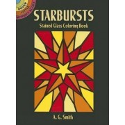 Starbursts Stained Glass Coloring Book by Albert G. Smith