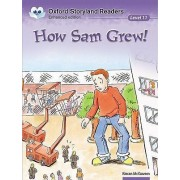 Oxford Storyland Readers Level 11: How Sam Grew by Kieran McGovern