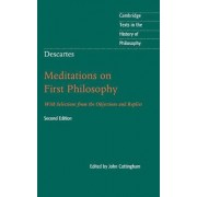 Descartes: Meditations on First Philosophy by John Cottingham