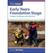 The New Early Years Foundation Stage by Pat Beckley