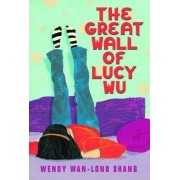 The Great Wall of Lucy Wu by Wendy Wan Shang