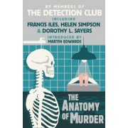 The Anatomy of Murder by The Detection Club
