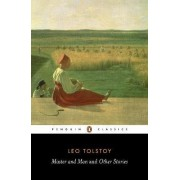 Master and Man and Other Stories by Leo Tolstoy