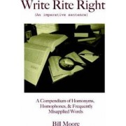 Write Rite Right by Bill Moore