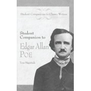 Student Companion to Edgar Allan Poe by Tony Magistrale