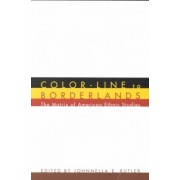 Color-Line to Borderlands by Johnnella E. Butler