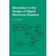 Simulation in the Design of Digital Electronic Systems by John B. Gosling
