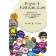 Beyond Red and Blue by Peter S. Wenz