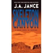 Skeleton Canyon by J A Jance