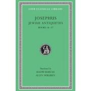 Josephus: Jewish Antiquities, Bks.XVI-XVII v. 11 by Flavius Josephus