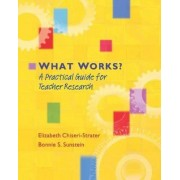 What Works? by University Elizabeth Chiseri-Strater