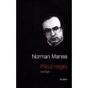 Plicul negru - Norman Manea