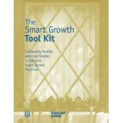 The Smart Growth Tool Kit by David O'Neill
