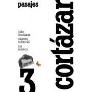 Pasajes / Passages by Julio Cortazar