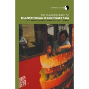 The Changing Face of Multinationals in South East Asia by Tim G. Andrews