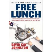 Free Lunch by David Cay Johnston