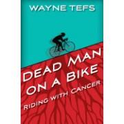 Dead Man on a Bike