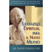 Liderazgo Espiritual Para El Nuevo Milenio by Pastor David Yonggi Cho