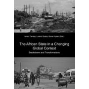 The African State in a Changing Global Context by Istvan Tarrosy