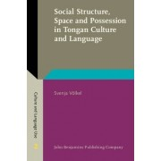Social Structure, Space and Possession in Tongan Culture and Language by Svenja Volkel