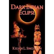 Dark Indian Eclipse
