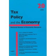 Tax Policy and the Economy: v. 20 by James M. Poterba