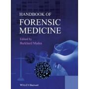 Handbook of Forensic Medicine by Prof. Burkhard Madea