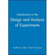 Introduction to the Design and Analysis of Experiments by Geoffrey M Clarke
