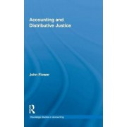 Accounting and Distributive Justice by John Flower