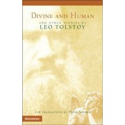 Divine and Human by Leo Tolstoy