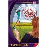 A Perfect Match by Erin Dutton