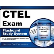 Ctel Exam Flashcard Study System: Ctel Test Practice Questions and Review for the California Teacher of English Learners Examination