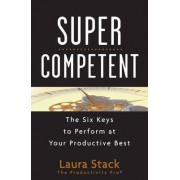 SuperCompetent by Laura Stack