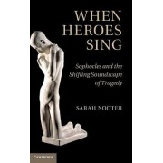 When Heroes Sing by Sarah Nooter