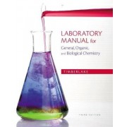 Laboratory Manual for General, Organic, and Biological Chemistry by Karen C. Timberlake