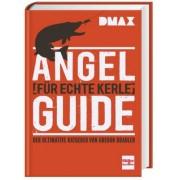 Angel-Guide für echte Kerle