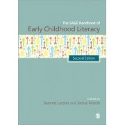 The SAGE Handbook of Early Childhood Literacy by Joanne Larson