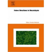 Future Directions in Biocatalysis by Tomoko Matsuda