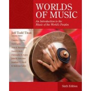 Worlds of Music: An Introduction to the Music of the World S Peoples