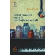 Rolul familiei mele in revolutia mondiala - Bora Cosic