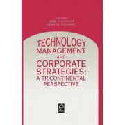 Technology Management and Corporate Strategies by J. Allouche